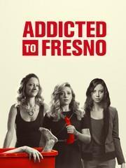 Addicted to Fresno cover art