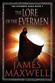 The Lore of the Evermen (James Maxwell) cover art