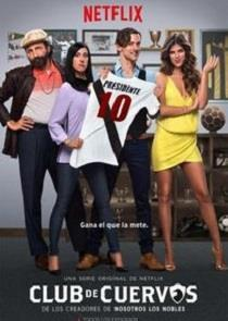 Club de Cuervos Season 2 cover art