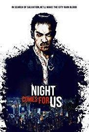 The Night Comes for Us cover art
