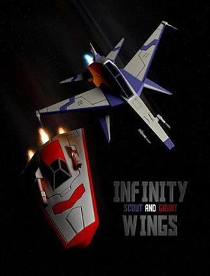 Infinity Wings - Scout & Grunt cover art