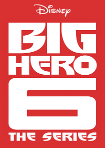 Big Hero 6: The Series Season 1 cover art