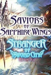 Saviors of Sapphire Wings & Stranger of Sword City Revisited cover art