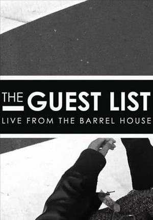 The Guest List: Live from The Barrel House Season 3 cover art
