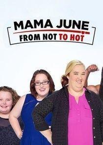 Mama June: From Not to Hot Season 1 cover art