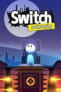 Switch - Or Die Trying cover art