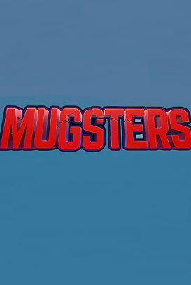 Mugsters cover art