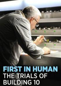 First in Human: Trials of Building 10 Miniseries cover art