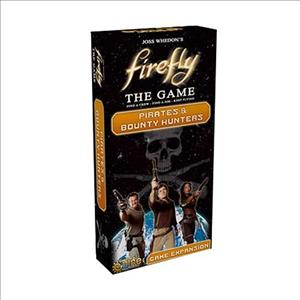 Firefly: The Game – Pirates & Bounty Hunters cover art