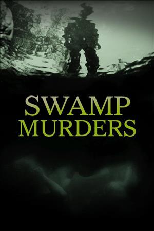 Swamp Murders Season 5 cover art