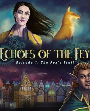 Echoes of the Fey: The Fox's Trail cover art