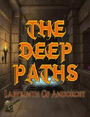 The Deep Paths: Labyrinth Of Andokost cover art