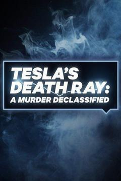 Tesla's Death Ray: A Murder Declassified Season 1 cover art