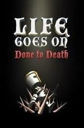 Life Goes On: Done to Death cover art