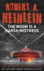 The Moon is a Harsh Mistress (Robert A. Heinlein) cover art