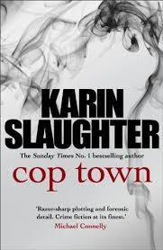 Cop Town (Karin Slaughter) cover art