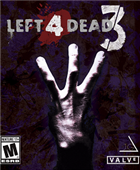 Game Left 4 Dead 3  PlayStation 4 cover art