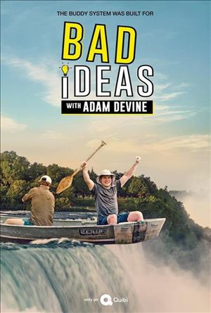 Bad Ideas with Adam Devine Season 1 cover art