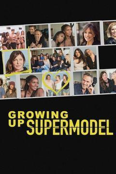 Growing Up Supermodel Season 1 cover art