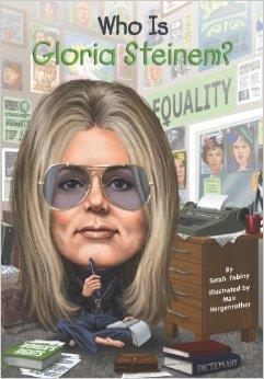 Who Is Gloria Steinem? cover art