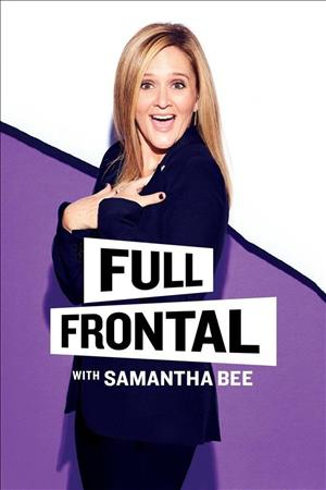 Full Frontal with Samantha Bee Season 3 cover art