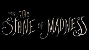 The Stone of Madness cover art