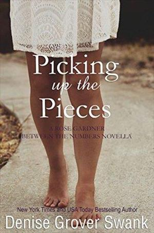 Picking Up the Pieces: Rose Gardner Mystery Novella 5.5 cover art