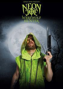 Neon Joe: Werewolf Hunter Season 2 cover art