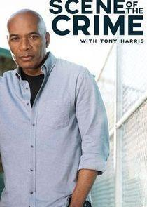 Scene of the Crime with Tony Harris Season 1 cover art