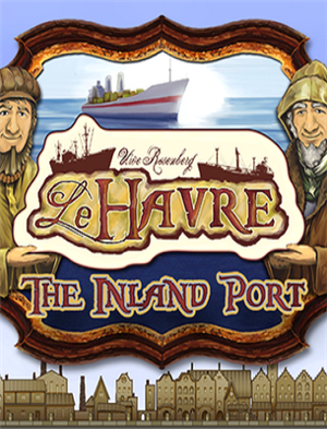 Le Havre: The Inland Port cover art