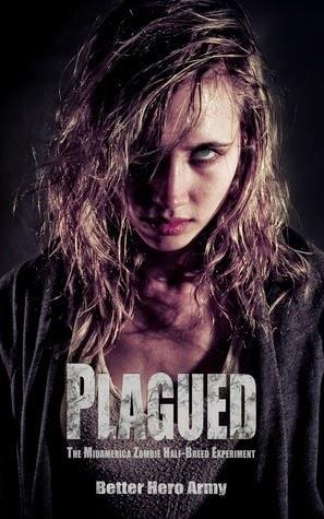 Plagued: The Ironville Zombie Quarantine Retraction Experiment cover art