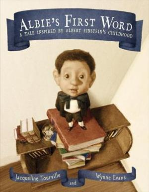 Albie's First Word: A Tale Inspired by Albert Einstein's Childhood cover art