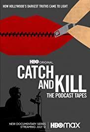 Catch and Kill: The Podcast Tapes cover art