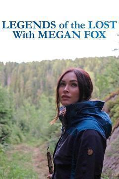 Legends of the Lost with Megan Fox Season 1 cover art