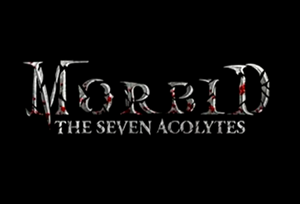 Morbid: The Seven Acolytes cover art