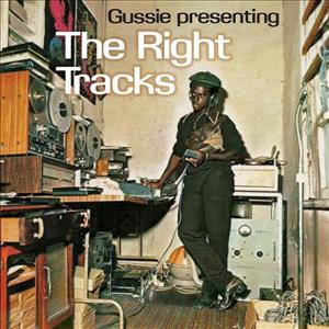 Gussie Presenting the Right Tracks cover art