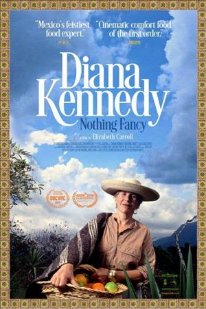 Diana Kennedy: Nothing Fancy cover art