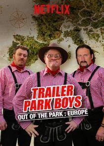 Trailer Park Boys: Out of the Park - Europe Season 1 cover art