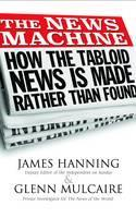 The News Machine: Hacking, the Untold Story cover art