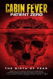Cabin Fever: Patient Zero cover art