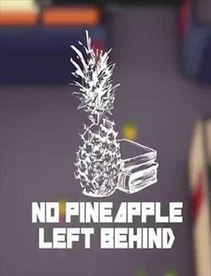 No Pineapple Left Behind cover art
