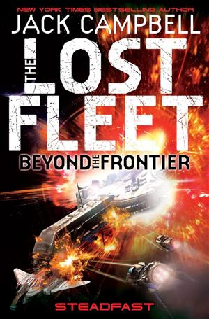 Steadfast (The Lost Fleet: Beyond the Frontier) cover art