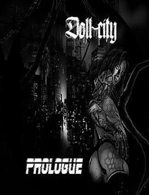 Doll City: Prologue cover art