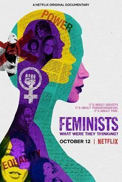 Feminists: What Were They Thinking? cover art