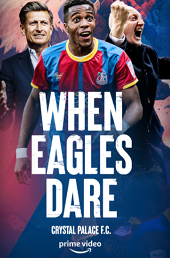 When Eagles Dare: Crystal Palace cover art