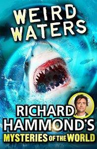Richard Hammond's Mysteries of the World: Weird Waters cover art