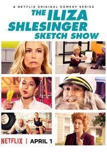 The Iliza Shlesinger Sketch Show Season 1 cover art