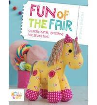 Fun of the Fair: Stuffed Animal Patterns for Sewn Toys cover art