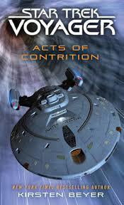 Star Trek: Voyager - Acts of Contrition (Kirsten Beyer) cover art