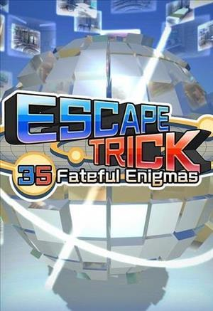 Escape Trick: 35 Fateful Enigmas cover art